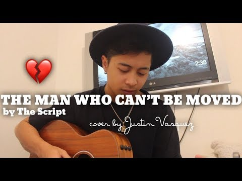 The man who can't be moved x cover by Justin Vasquez