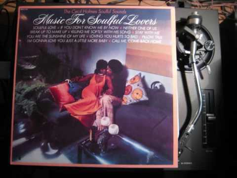 CECIL HOLMES Soulful sound - SOULFUL LOVE