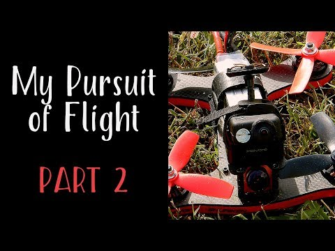 My Pursuit of Flight Part 2