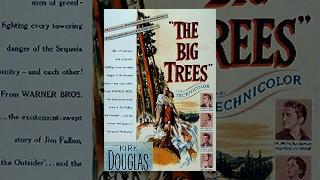 THE BIG TREES   Kirk Douglas   Full Length Action Movie   English   HD   720p