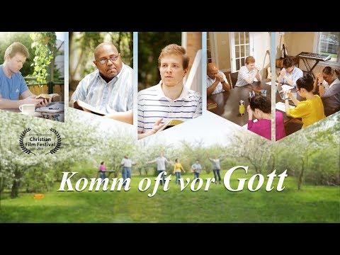 Komm oft vor Gott (Christliches Musikvideo 2018) - Von Angesicht zu Angesicht mit Gott