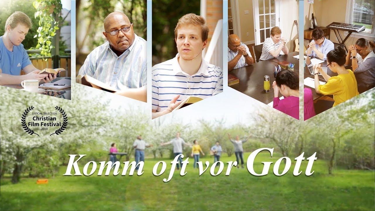 Komm oft vor Gott - Von Angesicht zu Angesicht mit Gott (Christliches Musikvideo 2018)