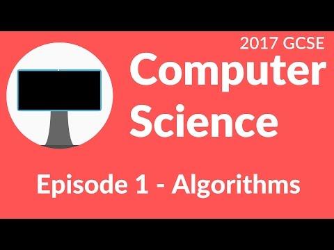 [AQA, Edexcel, OCR] Algorithms (Computer Science GCSE Part #1) - 2015+