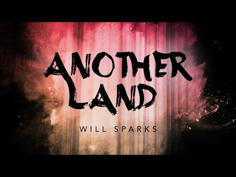 Will Sparks - Another Land (Full EP Cover Art)