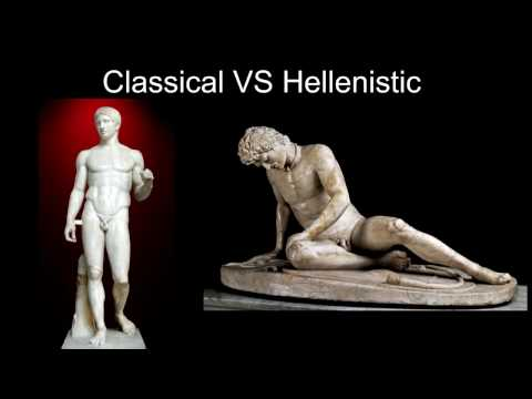Art History Final Project: Change in History/Classical to Hellenistic.