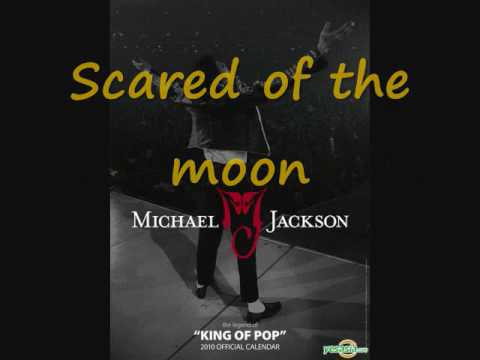 Michael Jackson Scared of the Moon With Lyrics