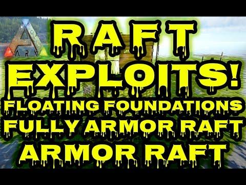 ARK:Survival Evolved - EXPLOIT Raft Guide | Exploits | Fully Armored Boat | Floating Foundations
