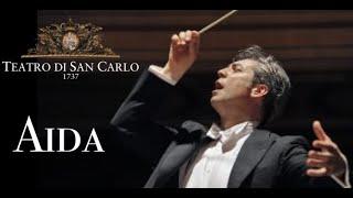 AIDA - Teatro di San Carlo- ATTO I e ATTO II -  Inaugurazione Stagione Operistica 2013/14