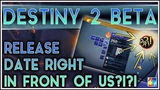 DESTINY 2 BETA RELEASE DATE LEAK!?!? (GAMEPLAY REVEAL EASTER EGG!)