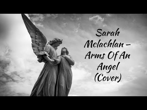 In The Arms Of An Angel Sarah Mclachlan Chords Week Videos Myweb