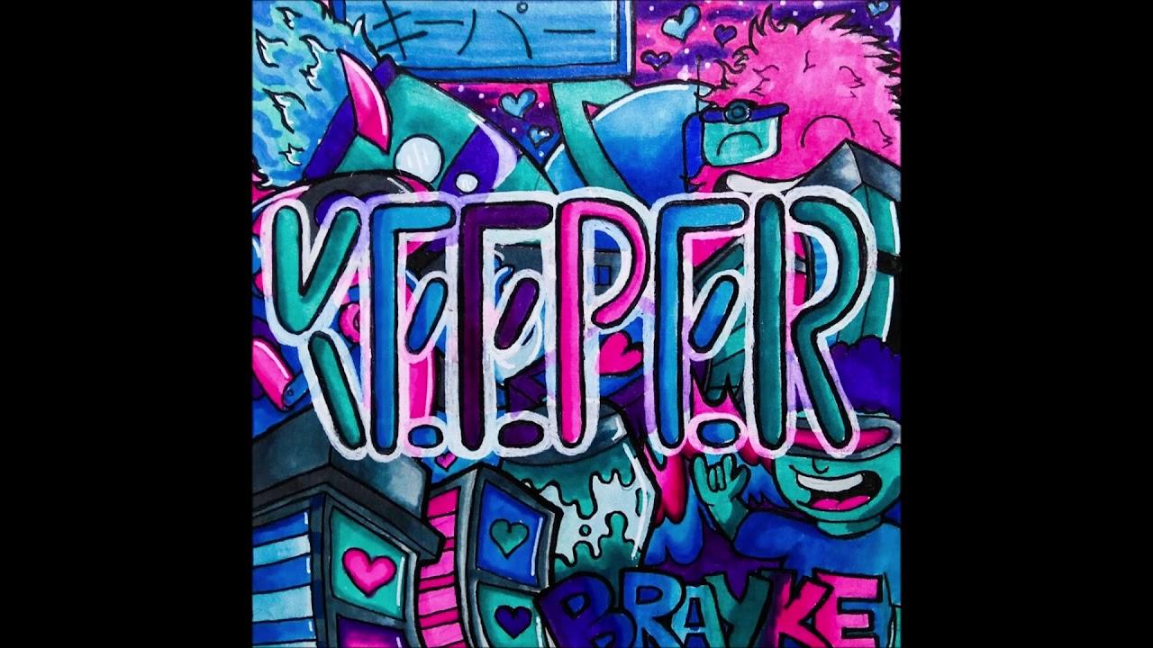 "Download Brayke - ""Keeper"" OFFICIAL VERSION"