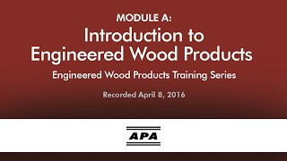 Engineered Wood Products Training Module A: Introduction to EWP