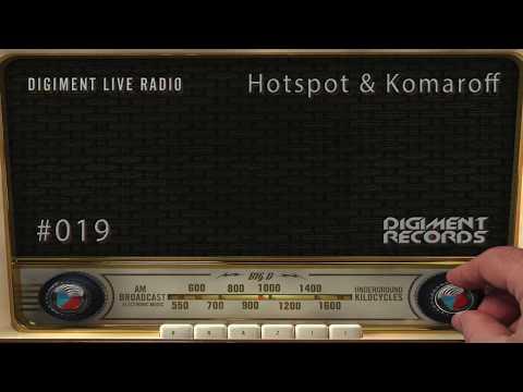 Digiment Live Radio #019 - Hotspot & Komaroff