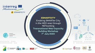 ESMARTCITY: Enabling SMARTer City in the MED area through NETworking  Transnational Web Workshop