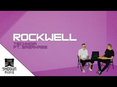 Rockwell Ft. Breakage - Technoir