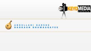 """Father of Somali music Abdullahi Qarshe """"Dadkaan Dhawaaqayee"""""""