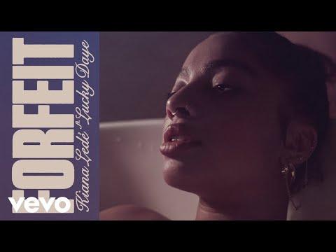 Kiana Ledé – Forfeit. ft. Lucky Daye