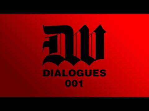 Dialogues Episode 001