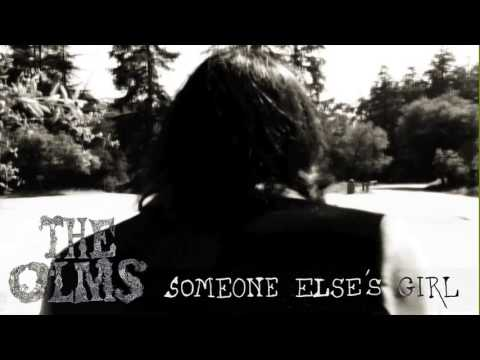 The Olms - Someone Else's Girl