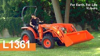 2017 | Espaces Verts L1361 Kubota - Un tracteur robuste et économique pour vos travaux du quotidien