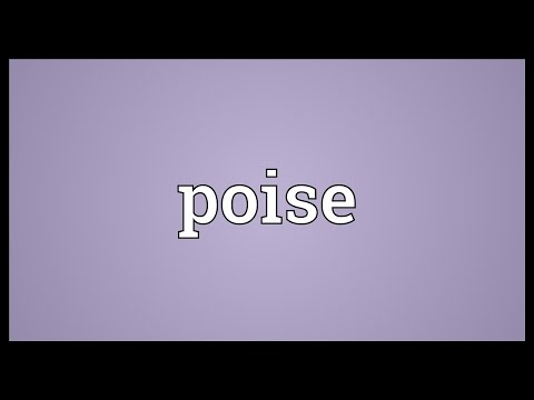 What does the word poise mean