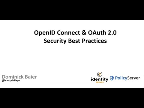OpenID Connect \u0026 OAuth 2.0 – Security Best Practices - Dominick Baier - NDC Oslo 2020
