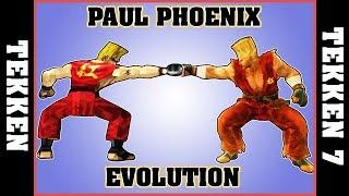 PAUL PHOENIX evolution [TEKKEN - TEKKEN 7]