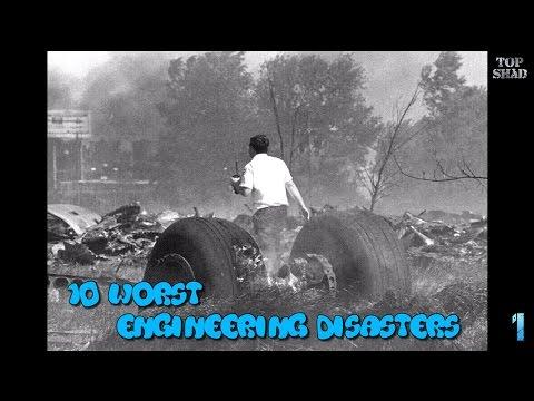 10 Worst Engineering Disasters