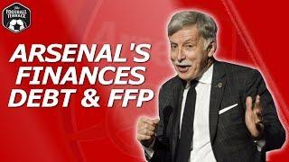 Arsenal's Finances, Debt & FFP Explained