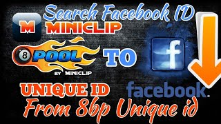 How to find Facebook Id from Unique id Of 8 Ball Pool HD.