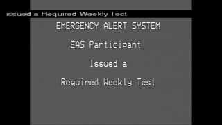 Emergency Alert System - Required Weekly Test 6/23/15