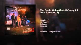 5. The Battle Within - Nsanity Ft. B-Dawg, Lil Toro & Voodoo 2