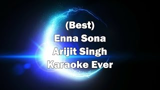 Enna Sona Karaoke with Lyrics + MP3 Download link | Arijit Singh Songs | OK Jaanu | AR Rahman