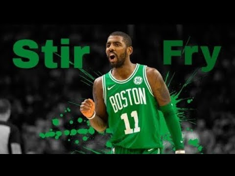 Kyrie Irving highlights stir fry (clean)