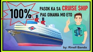 100% MAKAKAPAG WORK KA SA BARKO PAG GINAWA MO ETO! (Buhay Sa Cruise Ship)