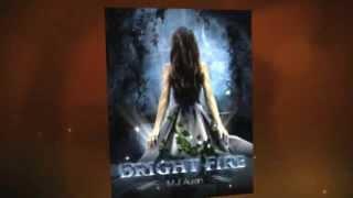 BRIGHT FIRE ¸¸.•¨¯`•. ★ by M.J. Austin