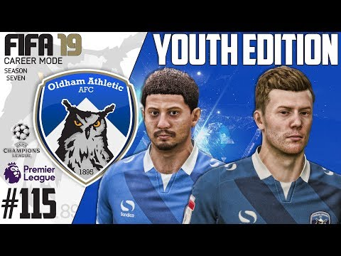 Fifa 19 Career Mode  - Youth Edition - Oldham Athletic - Season 7 EP 115