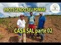 PROTEGENDO SEU POMAR CASA SAL, 02 Plantar em Casa