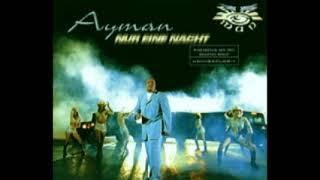 Ayman - Nur Eine Nacht (Rap Version)