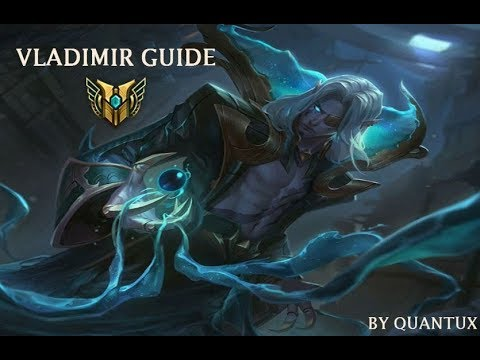 League of legends - Complete guide to Vladimir (combos,laning tips,runes etc.)
