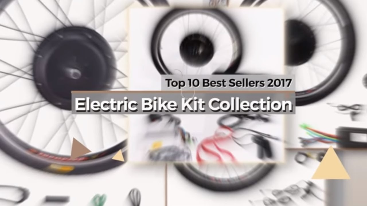 Electric bike kit collection top 10 best sellers 2017