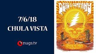 Dead & Company: Live from Chula Vista 7/6/18 Set I Opener