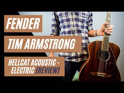 Fender Tim Armstrong Hellcat Acoustic-Electric Guitar Review by: Mike Lally