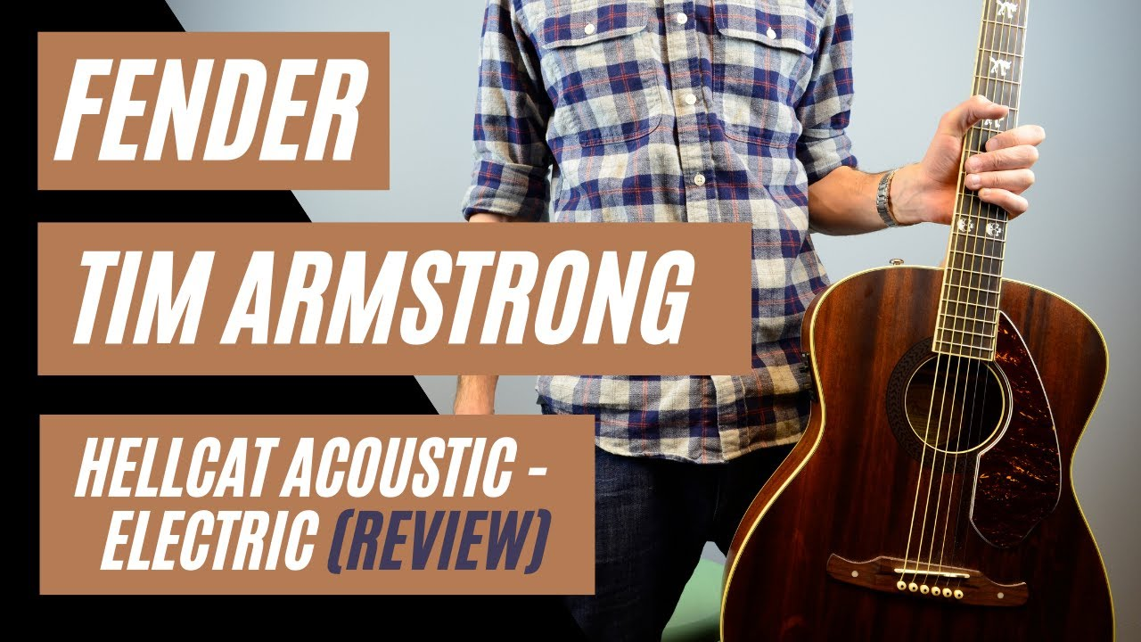 fender tim armstrong hellcat acoustic electric guitar review by mike lally youtube. Black Bedroom Furniture Sets. Home Design Ideas