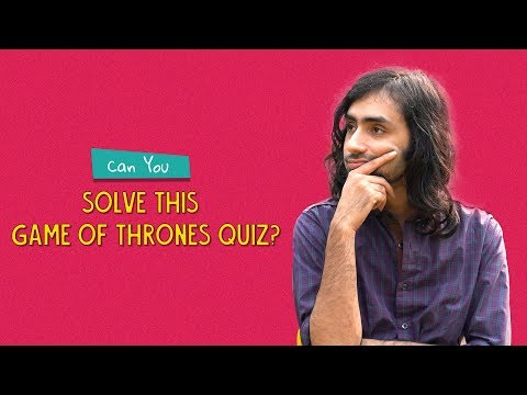 Can You Solve This Game Of Thrones Quiz? | Feat. Akshay & Rohit | Ok Tested
