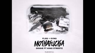 Diggie - Mothafucka (Feat. Streetz)