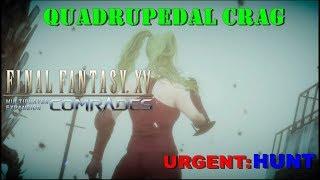FINAL FANTASY® XV - COMRADES - Quadrupedal Crag [Hunt]