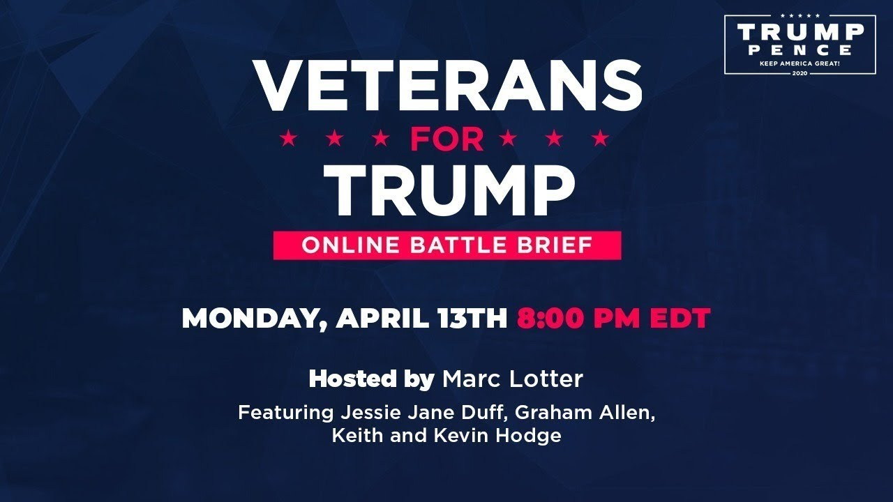 LIVE:  Veterans For Trump: Online Battle Brief  4/13/20