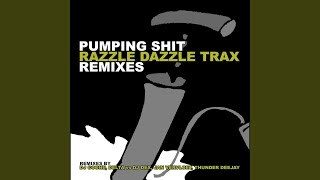 Pumping Shit (Thunder Deejay Remix)