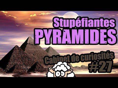 Stupéfiantes PYRAMIDES - Cabinet de curiosités #27
